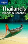 Lonely Planet Thailand's Islands & Beaches - Andrew Burke, Lonely Planet