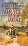 Miracle of the Jacal - Robert J. Randisi