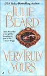 Very Truly Yours - Julie Beard