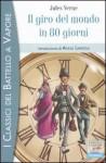 Il giro del mondo in 80 giorni - Jules Verne, Matteo Piana