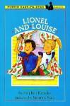 Lionel and Louise - Stephen Krensky, Susanna Natti