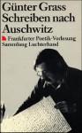 Schreiben nach Auschwitz - Günter Grass