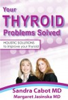 Your Thyroid Problems Solved - Sandra Cabot