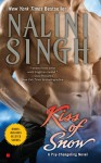 Kiss of Snow (Psy-Changeling, #10) - Nalini Singh