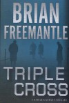 Triple Cross - Brian Freemantle