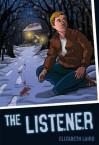 The Listener. Elizabeth Laird - Laird, Elizabeth Laird