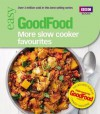 Good Food: More Slow Cooker Favourites: Triple-tested recipes - Sarah Cook