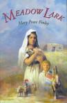 Meadow Lark - Mary Peace Finley