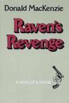Raven's Revenge - Donald MacKenzie