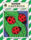 Ladybugs Thematic Unit - Dona Herweck Rice