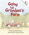 Going to Grandma's Farm - Betsy Franco