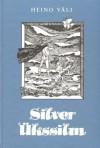 Silver Ükssilm - Heino Väli, Edgar Valter
