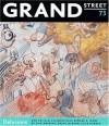 Grand Street 73: Deception - Grand Street, Jean Stein, Luis Sepzlveda