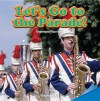 Let's Go to the Parade! - Stephanie Kay