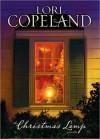 The Christmas Lamp: A Novella - Lori Copeland