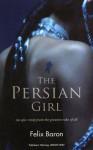 The Persian Girl - Felix Baron