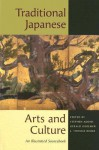 Traditional Japanese Arts and Culture: An Illustrated Sourcebook - Stephen Addiss