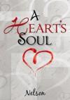 A Heart's Soul - Nelson