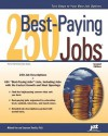 250 Best Paying Jobs, 2nd Ed - Michael Farr, Laurence Shatkin