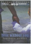 Here Without You (Between the Lines #4) - Tammara Webber, Todd Haberkorn, Kate Rudd