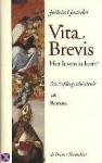 Vita brevis : het leven is kort - Jostein Gaarder