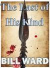 The Last of His Kind - Bill Ward
