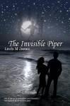 The Invisible Piper - Linda M. James