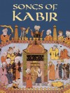 Songs of Kabir (Dover Books on Literature & Drama) - Kabir, Rabindranath Tagore