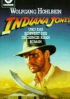 Indiana Jones und das Schwert des Dschingis Khan - Wolfgang Hohlbein
