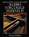 Study Guide With Practice Tests for Gustafson and Frisk's Algebra for College Students - George Grisham, R. David Gustafson, Peter D. Frisk
