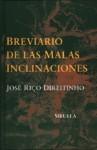 Breviario de las malas inclinaciones - José Riço Direitinho