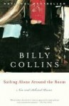 Sailing Alone Around the Room - Billy Collins