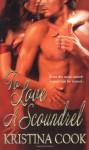 To Love a Scoundrel - Kristina Cook