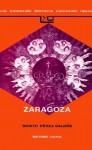 Zaragoza - Benito Pérez Galdós
