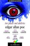 Tre passi nel delirio - Edgar Allan Poe, Giuseppe Cederna, Antonio Catania, Andrea Castelli