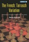 The French: Tarrasch Variation - Steffen Pedersen