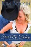 Steal Me, Cowboy - Kim Boykin