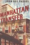 Manhattan Transfer - John Dos Passos