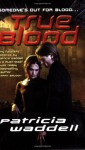 True Blood - Patricia Waddell