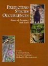Predicting Species Occurrences: Issues of Accuracy and Scale - Peter H. Raven, J. Michael Scott, Patricia Heglund