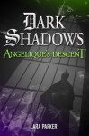 Angelique's Descent - Lara Parker