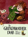 The Grandmother Doll - Alice L. Bartels, Dusan Petricic