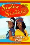 Summer Daze (Sister Sister) - Janet Quin-Harkin