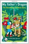 My Father's Dragon: The Bestselling Children Story - Ruth Stiles Gannett