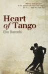 Heart of Tango. Elia Barcel[ - Elia Barceló