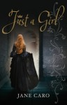 Just a Girl - Jane Caro