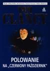 """Polowanie na """"Czerwony Październik"""" - Tom Clancy"""
