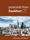 Postcards From Frankfurt - Josh White