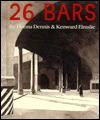 26 Bars: A Collaboration - Kenward Elmslie, Kenward Elnslie