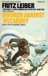 Swords Against Wizardry - Fritz Leiber